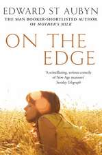 St. Aubyn, E: On the Edge