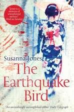 Jones, S: The Earthquake Bird