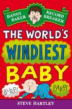The World's Windiest Baby:  A Powerful Story of Secrets, Betrayal, Love and Hope