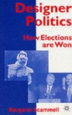 Designer Politics: How Elections Are Won