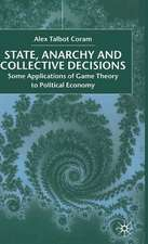 State, Anarchy, Collective Decisions: Some Applications of Game Theory to Political Economy