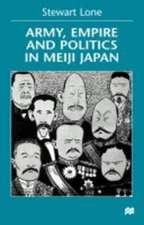 Army, Empire and Politics in Meiji Japan: The Three Careers of General Katsura Tar?