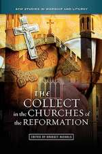The Collect in the Churches of the Reformation