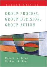 Group Process, Group Decision, Group Action 2/E