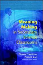 Meaning Making in Secondary Science Classroomsaa