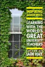 Inspiring Academics: Learning with the World's Great University Teachers