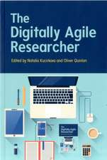 The Digitally-Agile Researcher