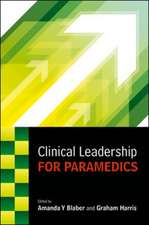 Clinical Leadership for Paramedics