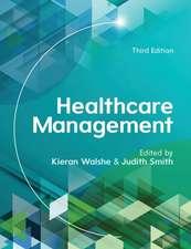 Healthcare Management: A Prescription for Improvement?