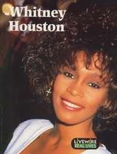 Livewire Real Lives Whitney Houston