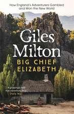 Milton, G: Big Chief Elizabeth