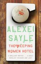Sayle, A: Weeping Women Hotel