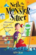 Nelly The Monster Sitter: Ultravores, Rimes and Wattwatts