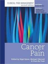 Clinical Pain Management : Cancer Pain