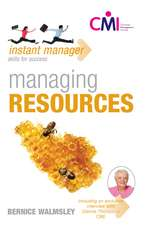 Walmsley, B: Instant Manager: Managing Resources