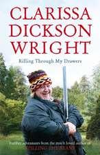 Wright, C: Rifling Through My Drawers