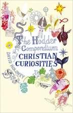 The Hodder Compendium of Christian Curiosities
