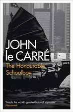 Le Carre, J: Honourable Schoolboy