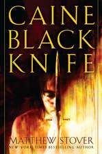 Caine Black Knife:  Book One