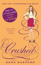 Pretty Little Liars 13: Crushed