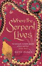 Where The Serpent Lives