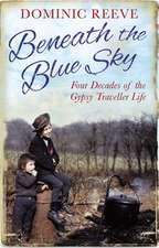 Beneath the Blue Sky
