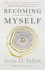 Yalom, I: Becoming Myself