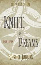 Wheel of Time 11. Knife of Dreams