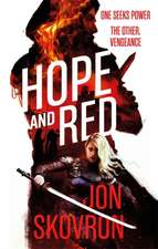 Skovron, J: Hope and Red