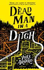 Dead Man in a Ditch