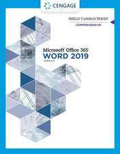 Shelly Cashman Series Microsoft Office 365 & Word 2019 Comprehensive