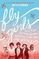 Fly Girls (Young Readers' Edition)