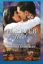 Forever Tied