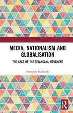 Media, Nationalism and Globalisation
