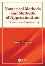 NUMERICAL AND APPROXIMATION METHODS