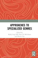 Approaches to Specialized Genres