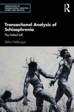 Transactional Analysis of Schizophrenia