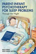 Parent-Infant Psychotherapy for Sleep Problems