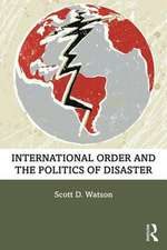 International Order and the Politics of Disaster