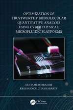 Optimization of Trustworthy Biomolecular Quantitative Analysis Using Cyber-Physical Microfluidic Platforms
