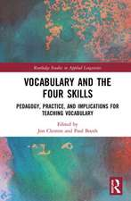 Vocabulary and the Four Skills