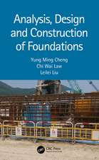 Analysis, Design and Construction of Foundations