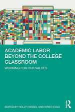 Academic Labor Beyond the College Classroom