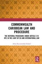 Commonwealth Caribbean Law and Procedure