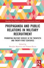 Propaganda and Public Relations in Military Recruitment