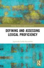 Defining and Assessing Lexical Proficiency