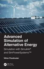 Advanced Simulation of Alternative Energy