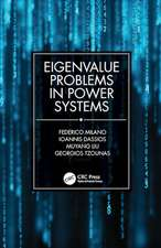 Milano, F: Eigenvalue Problems in Power Systems