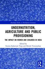 Undernutrition, Agriculture and Public Provisioning