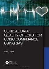 Clinical Data Quality Checks for CDISC Compliance Using SAS